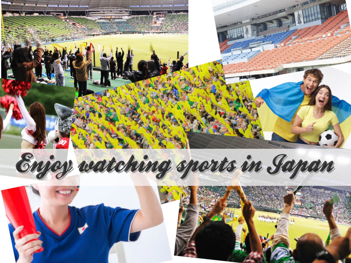 To All Sports Lovers! - Live Sports You Can Enjoy in Japan